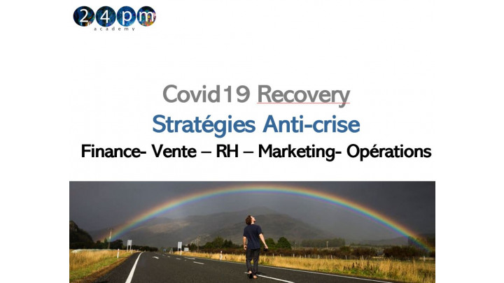 photo couverture Formation Covid Recovery 1 pers-1 mois: Stratégie anti crise: Finance, Vente, RH, Marketing, Opérations